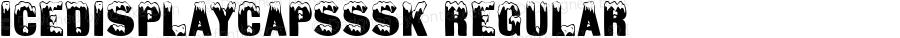 IceDisplayCapsSSK Regular Macromedia Fontographer 4.1 8/3/95