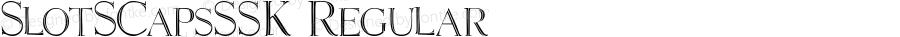 SlotSCapsSSK Regular Macromedia Fontographer 4.1 8/7/95