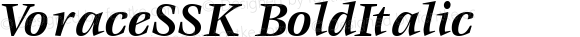 VoraceSSK BoldItalic Macromedia Fontographer 4.1 8/7/95
