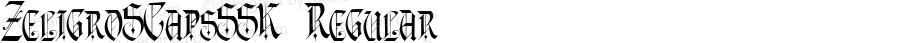 ZeligroSCapsSSK Regular Macromedia Fontographer 4.1 8/14/95