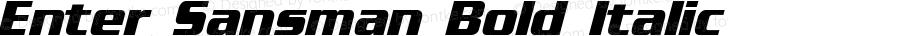 Enter Sansman Bold Italic 1.02