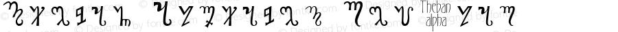 Theban Alphabet Regular Altsys Fontographer 4.0.4 7/13/95