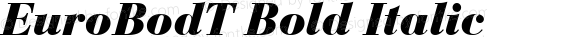 EuroBodT Bold Italic Version 001.005