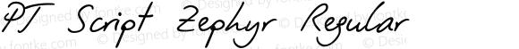 PT Script Zephyr Regular 1998; 1.0, initial release
