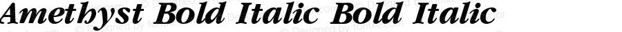 Amethyst Bold Italic Bold Italic Unknown