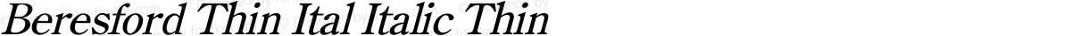 Beresford Thin Ital Italic Thin
