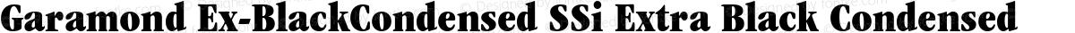 Garamond Ex-BlackCondensed SSi Extra Black Condensed