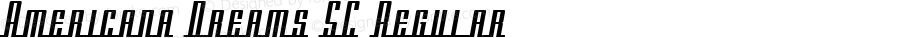 Americana Dreams SC Regular Macromedia Fontographer 4.1 3/9/99