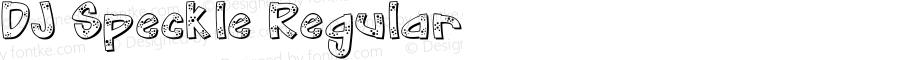 DJ Speckle Regular Macromedia Fontographer 4.1 3/10/98