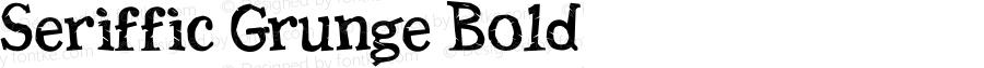 Seriffic Grunge Bold Version 2.05