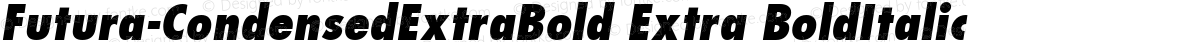 Futura-CondensedExtraBold Extra BoldItalic