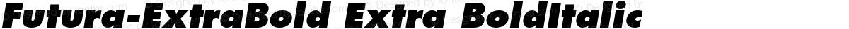 Futura-ExtraBold Extra BoldItalic