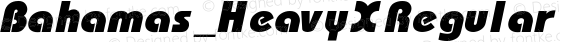 Bahamas_HeavyX Regular Converted from C:\WINDOWS\PTF\TTFONTS\FIXED\B&G00016.TF1 by ALLTYPE