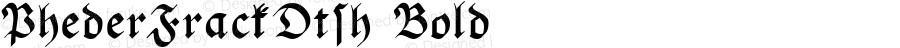 PhederFrackDtsh Bold Altsys Fontographer 3.5  10/7/92