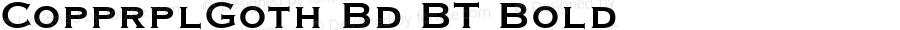 CopprplGoth Bd BT Bold mfgpctt-v4.4 Dec 7 1998
