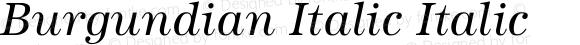 Burgundian Italic Italic Unknown