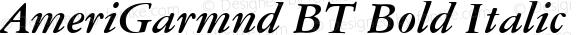 AmeriGarmnd BT Bold Italic mfgpctt-v4.4 Dec 8 1998