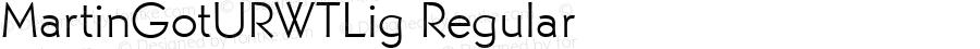 MartinGotURWTLig Regular Version 1.05