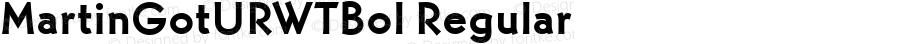 MartinGotURWTBol Regular Version 1.05