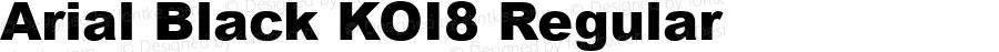 Arial Black KOI8 Regular Version 2.20