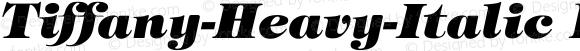 Tiffany-Heavy-Italic Regular Converted from D:\FONTTEMP\TIMPANII.TF1 by ALLTYPE
