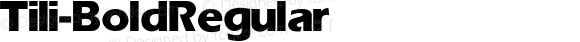 Tili-Bold Regular Converted from F:\Y\tiliB.TF1 by ALLTYPE