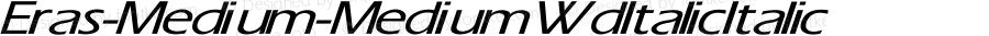 Eras-Medium-Medium Wd Italic Italic Unknown