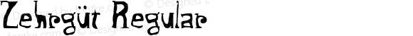 Zehrgüt Regular Macromedia Fontographer 4.1.5 4/4/98