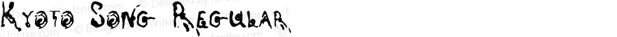 Kyoto Song Regular Macromedia Fontographer 4.1.5 4/6/97