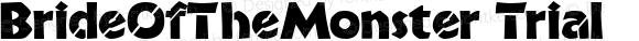 BrideOfTheMonster Trial Macromedia Fontographer 4.1.3 4/16/99