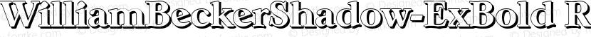 WilliamBeckerShadow-ExBold Regular Preview Image