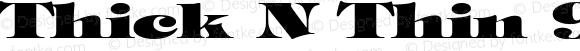 Thick N Thin 9 Regular 1.0 Fri May 05 12:56:01 1995