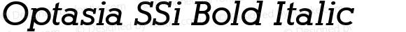 Optasia SSi Bold Italic 001.000