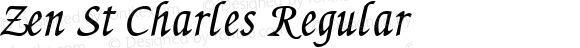 Zen St Charles Regular Macromedia Fontographer 4.1 5/11/98