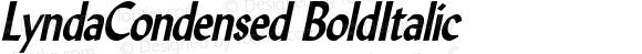 LyndaCondensed BoldItalic Altsys Fontographer 4.1 5/10/96