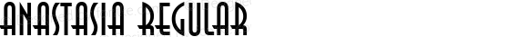 Anastasia Regular Macromedia Fontographer 4.1.5 5/17/98