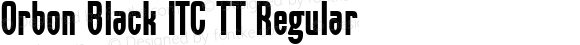 Orbon Black ITC TT Regular Macromedia Fontographer 4.1 5/19/97