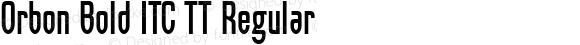 Orbon Bold ITC TT Regular Macromedia Fontographer 4.1 5/19/97