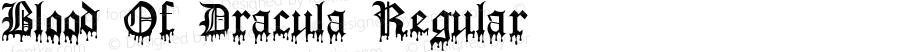 Blood Of Dracula Regular Macromedia Fontographer 4.1 9/20/95