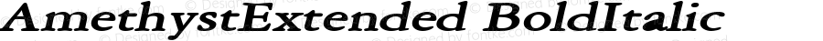 AmethystExtended BoldItalic Altsys Fontographer 4.1 5/28/96