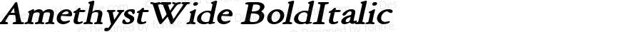AmethystWide BoldItalic Altsys Fontographer 4.1 5/29/96