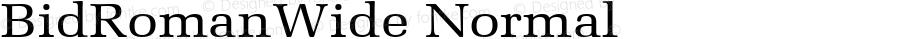 BidRomanWide Normal Altsys Fontographer 4.1 5/28/96