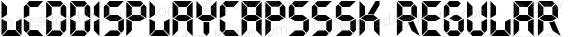 LCDDisplayCapsSSK Regular Macromedia Fontographer 4.1 8/4/95