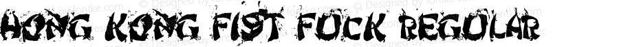 Hong Kong Fist Fuck Regular Macromedia Fontographer 4.1 6/13/98