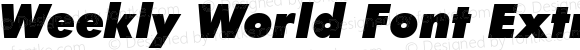 Weekly World Font Extra Black Italic
