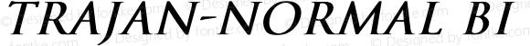 Trajan-Normal BI Bold Italic Unknown
