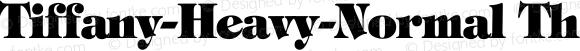Tiffany-Heavy-Normal Th Regular Unknown