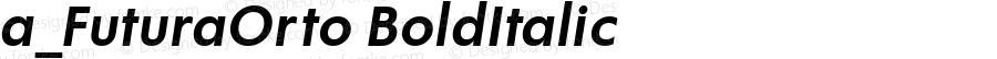 a_FuturaOrto BoldItalic Ver.001.002 (1.07.97)