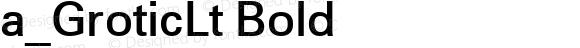 a_GroticLt Bold