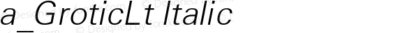 a_GroticLt Italic